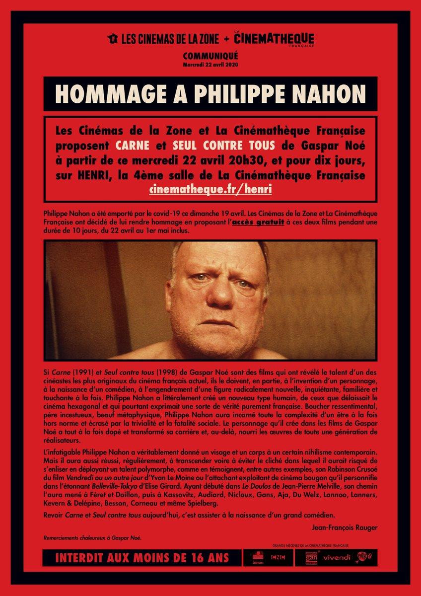 Dimanche, Philippe Nahon a été emporté par le covid-19. Les Cinémas de la Zone et la Cinémathèque française ont décidé de lui rendre hommage en proposant l'accès gratuit à CARNE et SEUL CONTRE TOUS de Gaspar Noé, à partir de ce soir 20h30 et pour 10 jours  https://t.co/NtDHVWGAFa https://t.co/WfkcgGlXeg