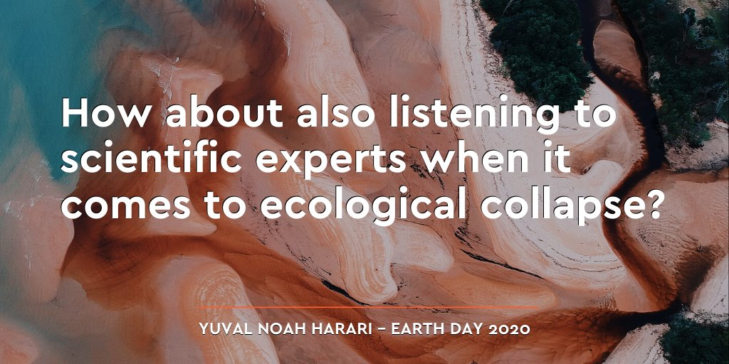 In recent months, humankind learned how important it is to listen to scientific experts when they warn us about epidemics. Now how about listening to their warnings regarding ecological collapse? The current global crisis is an opportunity to stop learning the hard way. #EarthDay