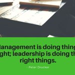 "Image for the Tweet beginning: ""Management is doing things right;"