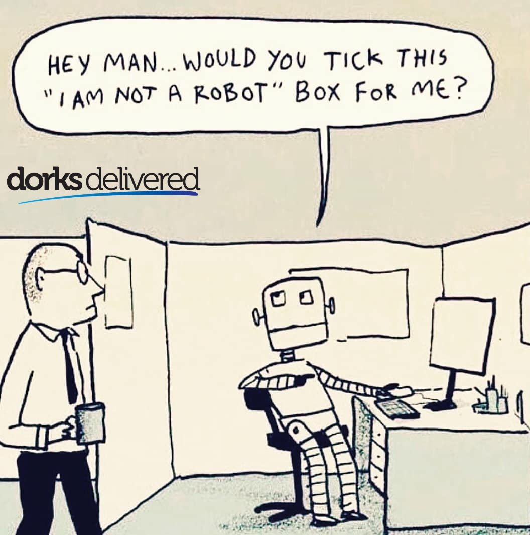 Robot problems. . . . #TechThursday #Funnytech #technology #iamnotarobot #cybersecurity #informationsecurity #datasecurity #informationtechnology #infotech #techmemes #meme #memes #funnymeme #AwesomeThursday #cooltech #Thursdaymemes #computer #Brewmen #DorksDeliveredpic.twitter.com/Ds6fT9JD8f