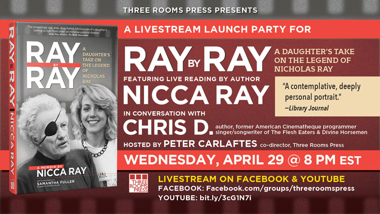 Next Wednesday: Livestream alert! LA Punk legend Chris D. in conversation with Nicca Ray, author of RAY BY RAY: A Daughter's Take on the Legend of Nicholas Ray. Facebook: https://www.facebook.com/groups/threeroomspress/permalink/10157218157193601/… or YouTube https://youtu.be/Qra-LbBJMcE #filmdirectors #Hollywood #classicmoviespic.twitter.com/wQ0cBydZRj