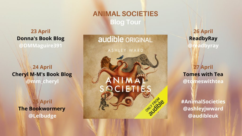 #BlogTour #AudibleReview for Animal Societies by Ashley Ward #Audible @midaspr #NewRelease @audibleuk @ashleyjwward https://t.co/8CjIqcQYMd https://t.co/JAafbvP1B3