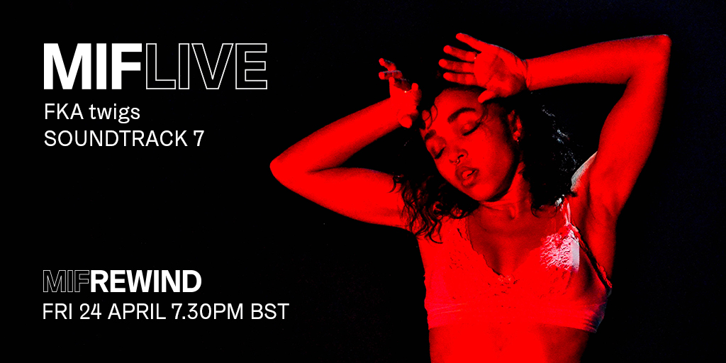 JUST ANNOUNCED! Leading critic & curator @HUObrist is joining the extraordinary @FKAtwigs in conversation following the free #MIFRewind stream of FKA twigs: Soundtrack 7 as part of #MIFLive tomorrow night Fri 24 April @ 7.30pm BST.   Don't miss this...  https://t.co/fRJ7r7j5DP https://t.co/QtK0yW5jDV