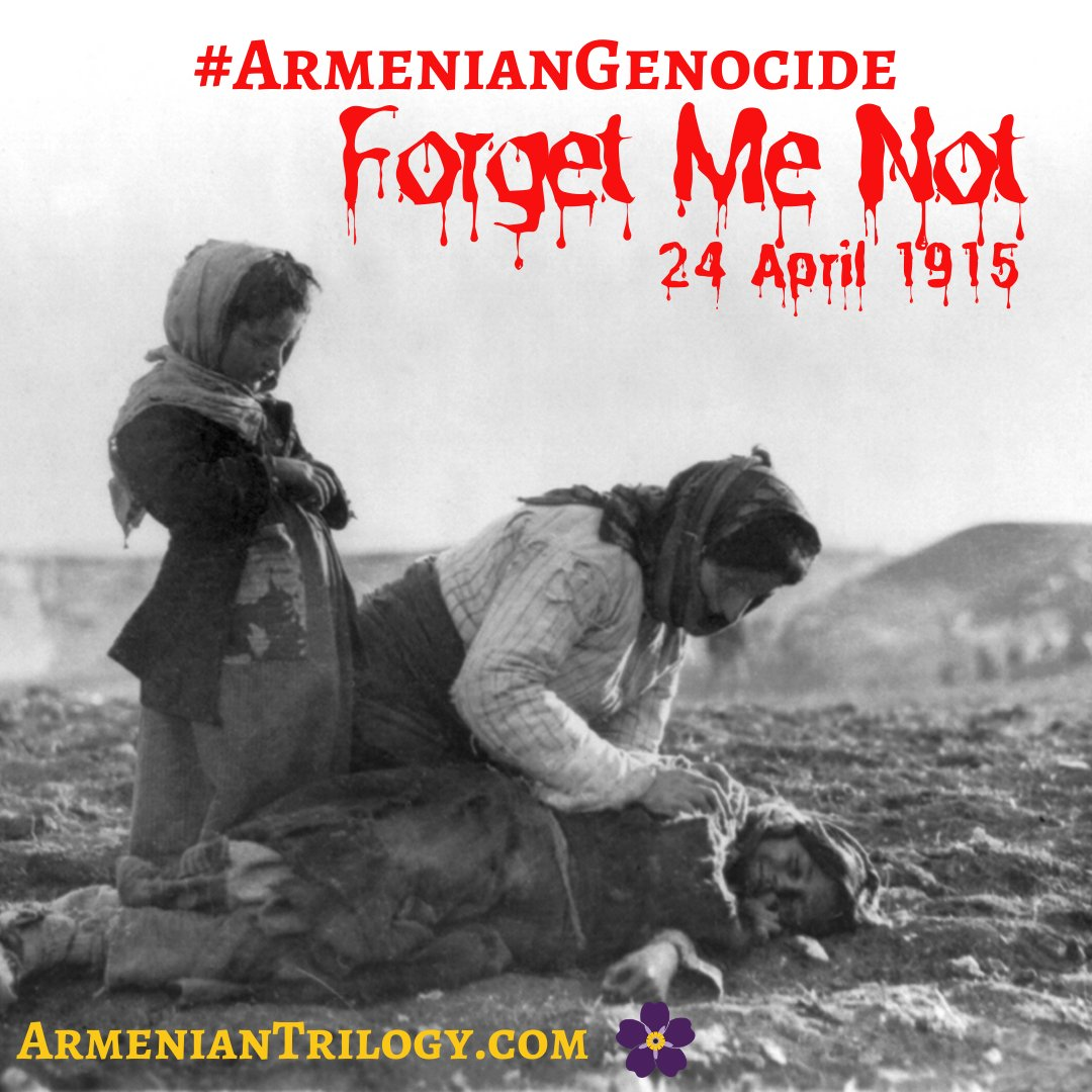 We Remember and Will Never Forget #ArmenianGenocide #forgetmenot #Armenia #NeverAgain https://t.co/zkCuiKktP5