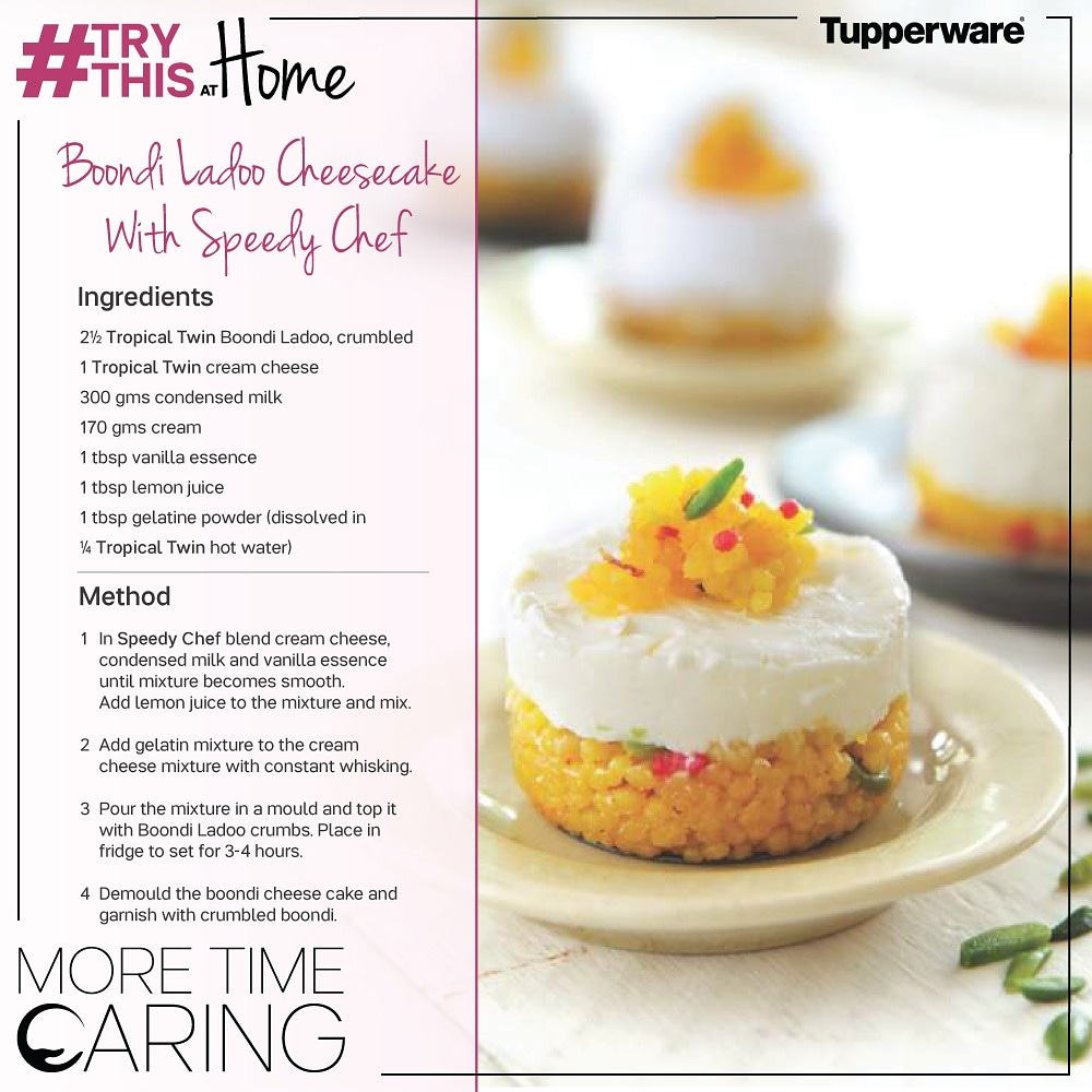 This #lockdown try something different! Begin the weekend with this #TryThisAtHome fusion Boondi Laddoo Cheesecake recipe, made using Tupperware Speedy Chef. You can thank us later! #StayHome #StaySafe #MoreTimeCaring #fusionfood #indianrecipes https://t.co/PbLhrx5jfl