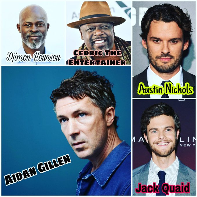 Happy Birthday Djimon Hounsou, Cedric The Entertainer, Austin Nichols,Jack Quaid and Aidan Gillen..