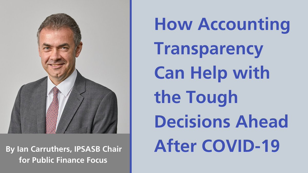 At this stage in the pandemic, improving government accounting may not seem a high priority, but it could truly be a lifesaver. Our Chair explains why in this article for @PF_Focus publicfinancefocus.org/viewpoints/202…