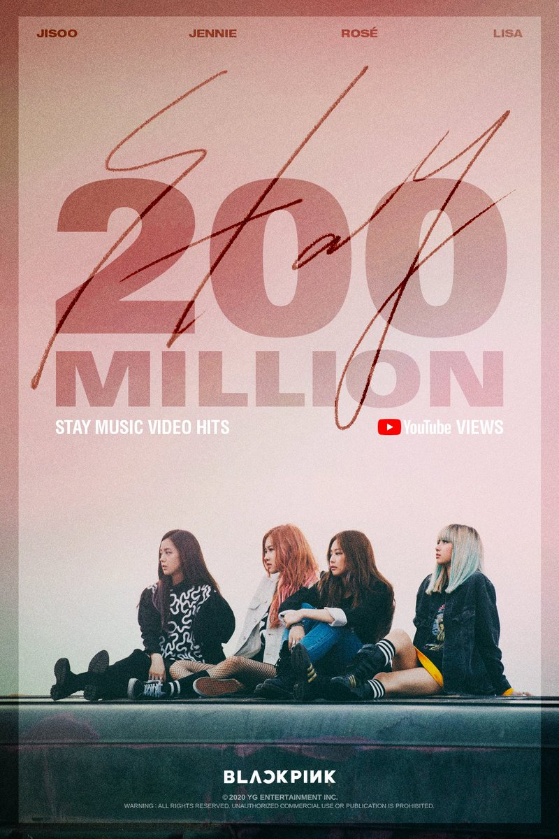 #BLACKPINK 'STAY' M/V HITS 200 MILLION VIEWS @YouTube BLINKs worldwide, thank you so much!  'STAY' M/V  https://youtu.be/FzVR_fymZw4  #블랙핑크 #STAY#MV #200MILLION #YOUTUBE #YGpic.twitter.com/AKRqzlbde3