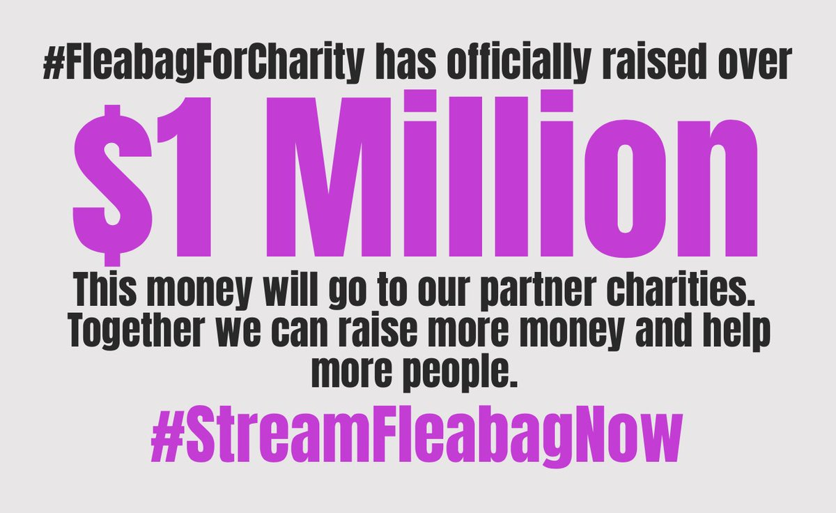 THRILLED that we have raised over $1million for our partner charities @NatEmergTrust, @NHSCharities, @ActingforOthers & The Fleabag Support Fund 😁 #fleabagforcharity #peopleareallwegot
