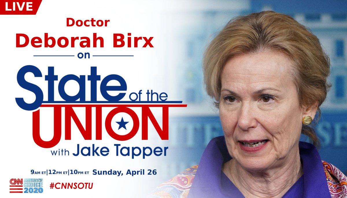 LIVE: Dr. Deborah Birx joins @jaketapper this Sunday on #CNNSOTU.