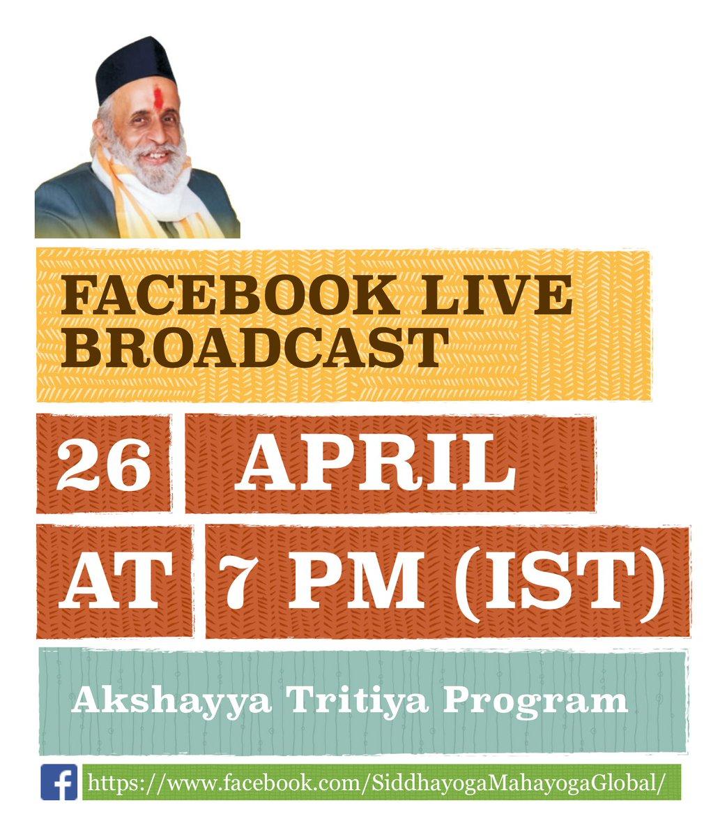 Akshayya Tritiya Program Facebook Live Broadcast on 26th April 2020 at 7 PM (Indian Standard Time) at https://t.co/5q4BtqXR30  #Mahayoga #LIVESCREENING #AkshayaTritiya https://t.co/tijuTuqEaP