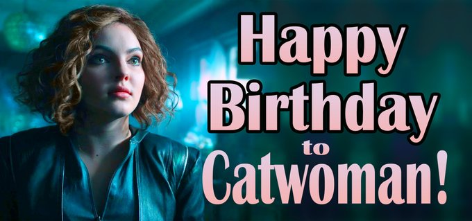 Happy 80th Birthday to Catwoman! The lovely Camren Bicondova is forever our own Selina Kyle.