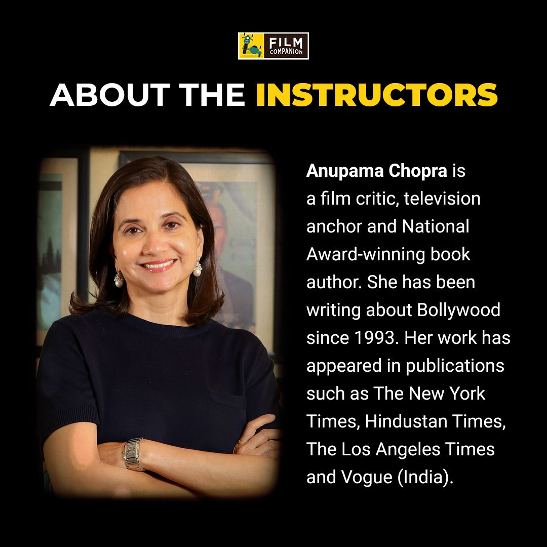 Film Companion On Twitter Get To Know More About Our Film Critics And Your Classinsession Instructors Anupamachopra Baradwajrangan Reelreptile And Su4ita Register Now For Our E Learning Course On Film Criticism And