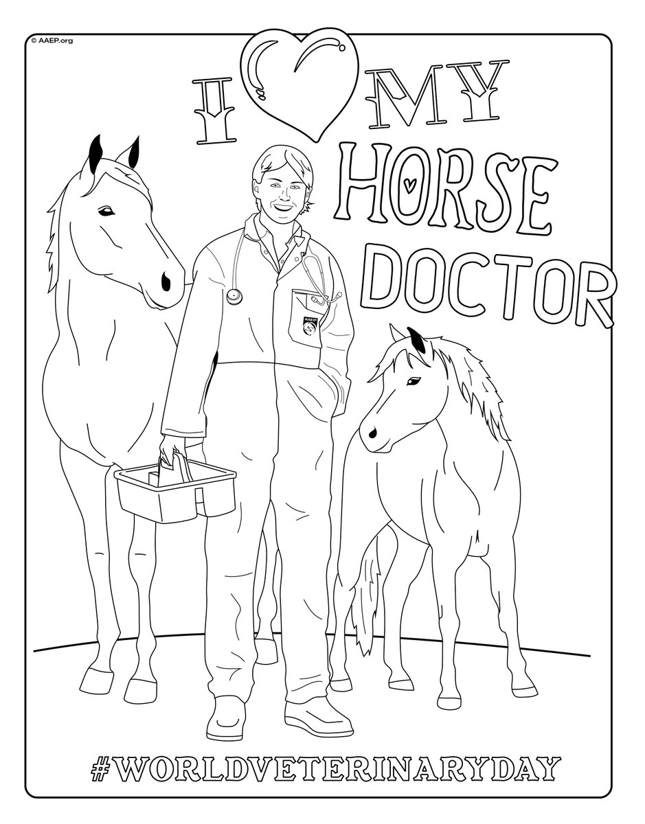 Aaep Twitterissa Happy World Veterinary Day To All The Equine Veterinarians Out There Looking For A Fun And Relaxing Way To Show Your Favorite Horsedoctor Some Love Today Download This Coloring Page