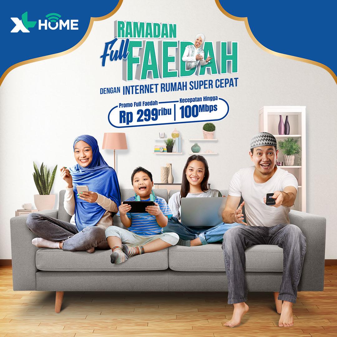Xl Home On Twitter Ramadan Berfaedah Dengan Promo Xl Home Full Faedah Internet Rumah Super Cepat Dengan Kecepatan Hingga 100mbps Dengan Rp299ribu Bulan Yuk Langganan Di Https T Co Zmoqxnlt1a Promo Berlaku 25 April 2020 31 Mei