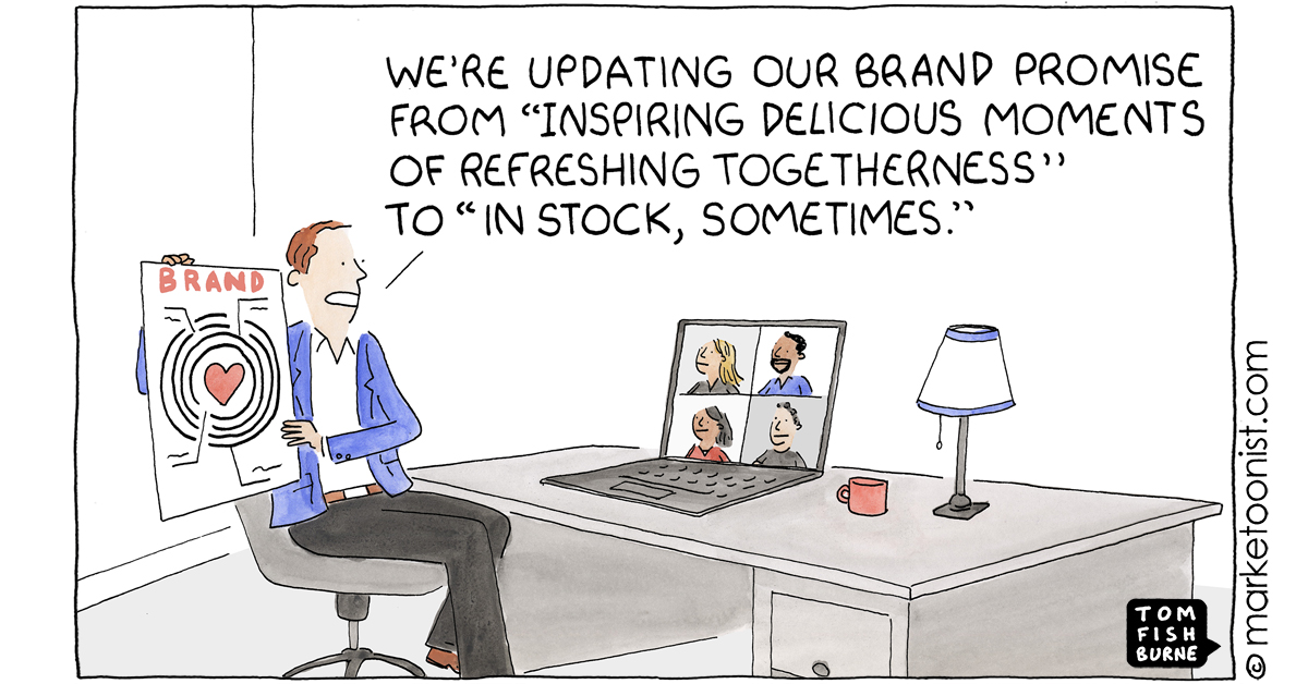 """""""Our Brand Promise"""" - new cartoon and post on re-evaluating how brands are valued and going back to basics https://t.co/L6b1grIBdY #marketing #cartoon #marketoon https://t.co/orHlUVu6fr"""