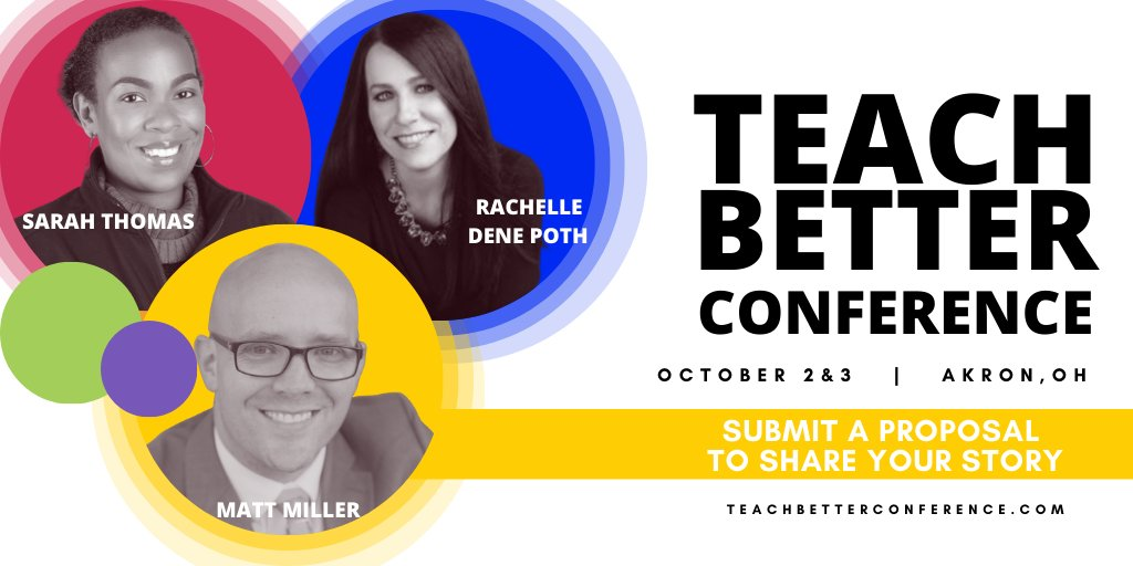 Celebrating those joining us at #TeachBetter Conference 2020! Sarah Thomas, Rachelle Dene Poth, Matt Miller, Dr Neil Gupta, Dr Valerie Camilla Jones, & more! Are you ready to share the stage with these educators? Make sure to submit your proposal!