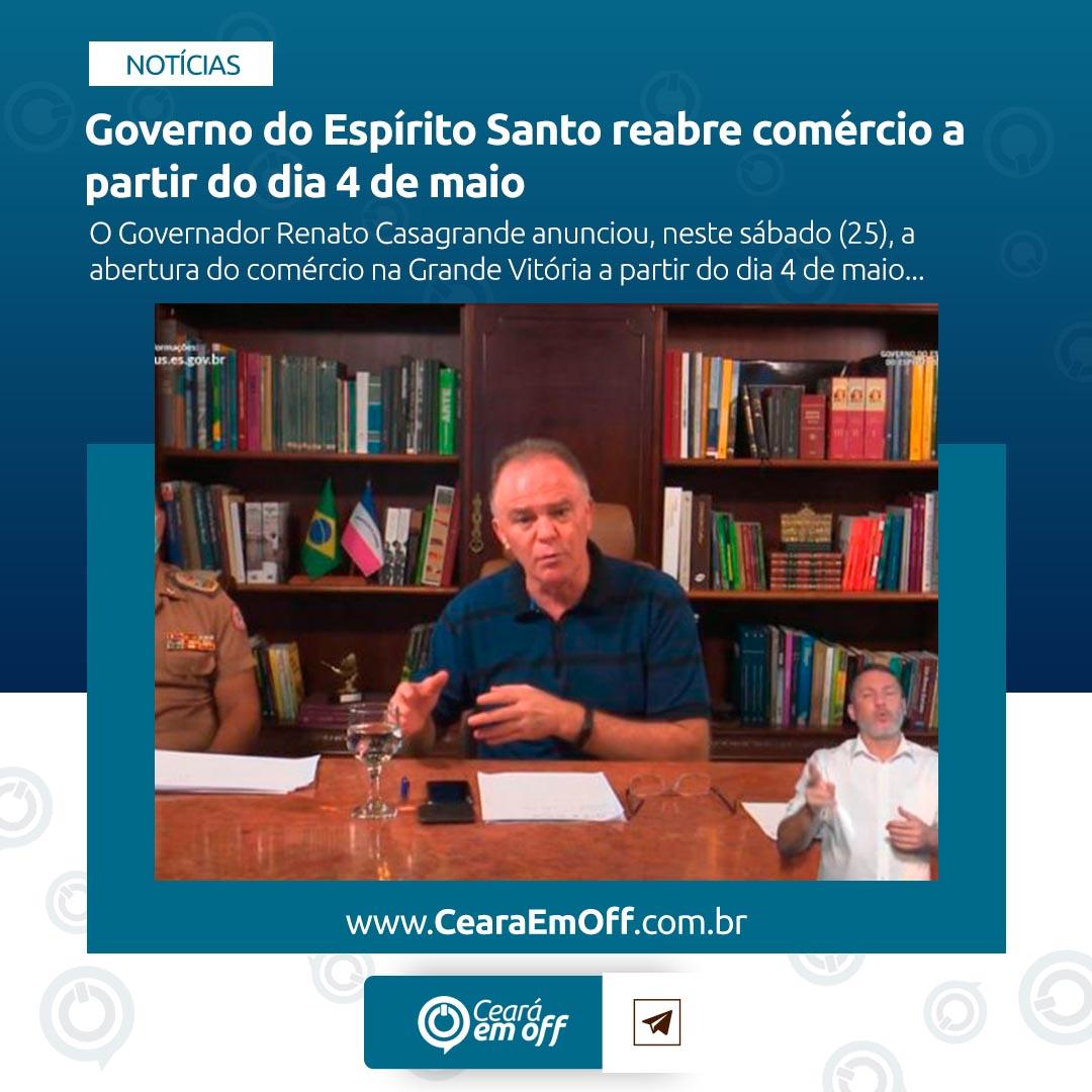 Governo do Espírito Santo reabre comércio a partir do dia 4 de maio   Saiba mais em: https://cearaemoff.com.br/noticias/governo-do-espirito-santo-reabre-comercio-a-partir-do-dia-4-de-maio… #Governo #Comércio #EspiritoSanto #GrandeVitória #CearáEmOffpic.twitter.com/feRKJ7E7aN
