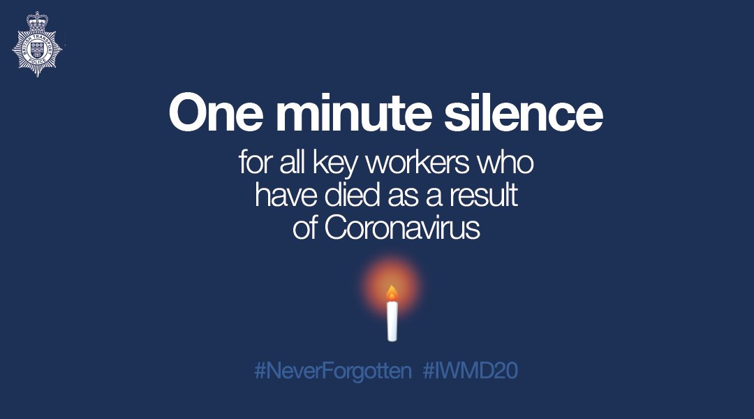 At 11am today, well fall silent across the Force to remember key workers who have lost their lives to Coronavirus. Sadly, that number includes one of our own. To all those who have lost their lives. You will not be forgotten. #NeverForgotten #IWMD20