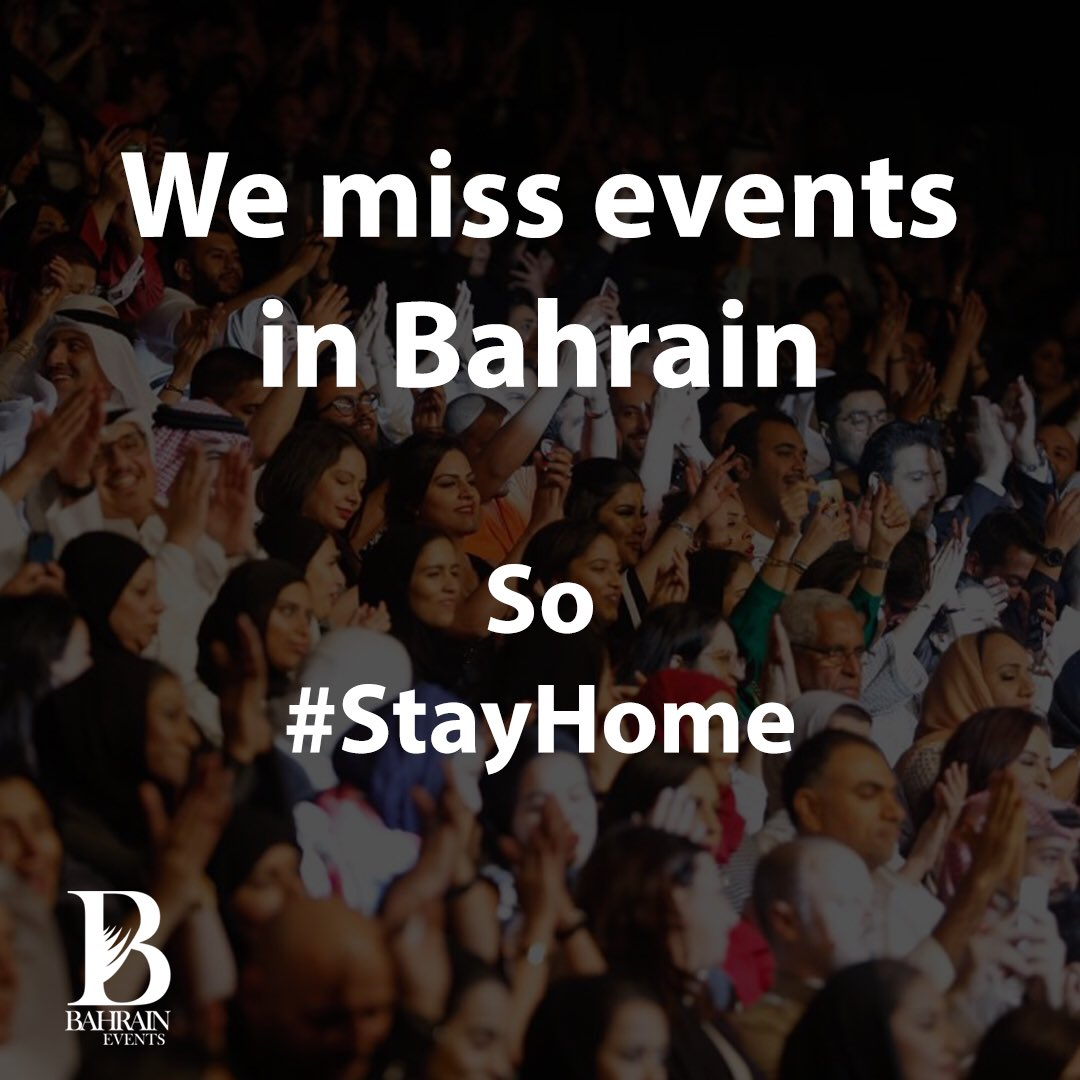 Stay Safe, so we can enjoy events in the near future 🙏🏼  #Bahrain #BahrainEvents #Team_Bahrain #Covid_19 https://t.co/HLlqvIrck4