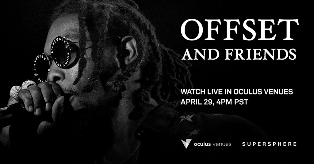 We're producing @OffsetYRNs upcoming @oculus Venues concert #OFFSETANDFRIENDS featuring @youngthug x @richthekid x @SAINtJHN on Wedn, April 29. This is the 1st immersive concert since the pandemic started, come make history with us. #VR #oculusvenues zcu.io/YbMd