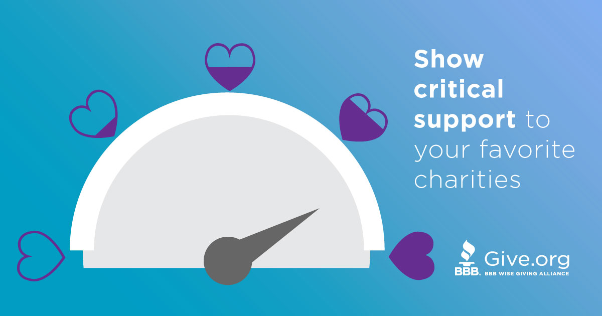 Give Hope. Stay close to charities you care about. Find them at Give.org.