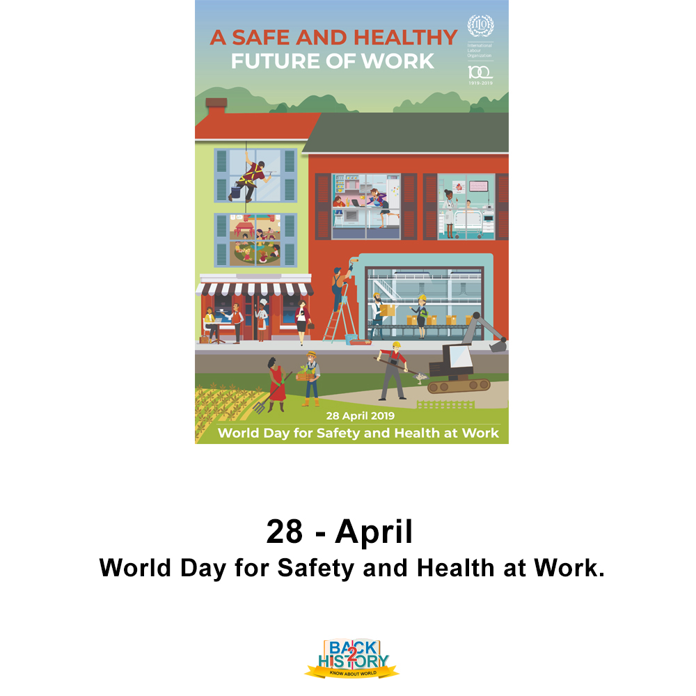 28 - April - World Day for Safety and Health at Work.  #History #Historymemes #WorldHistory #WorldHistorymemes #WorldDayforSaafteyandHealthatWork #Todaysspecial #Onthisday #OnthisDayinHistory #Back_2_History #Back2History #BacktoHistorypic.twitter.com/mxSSIFNOmB