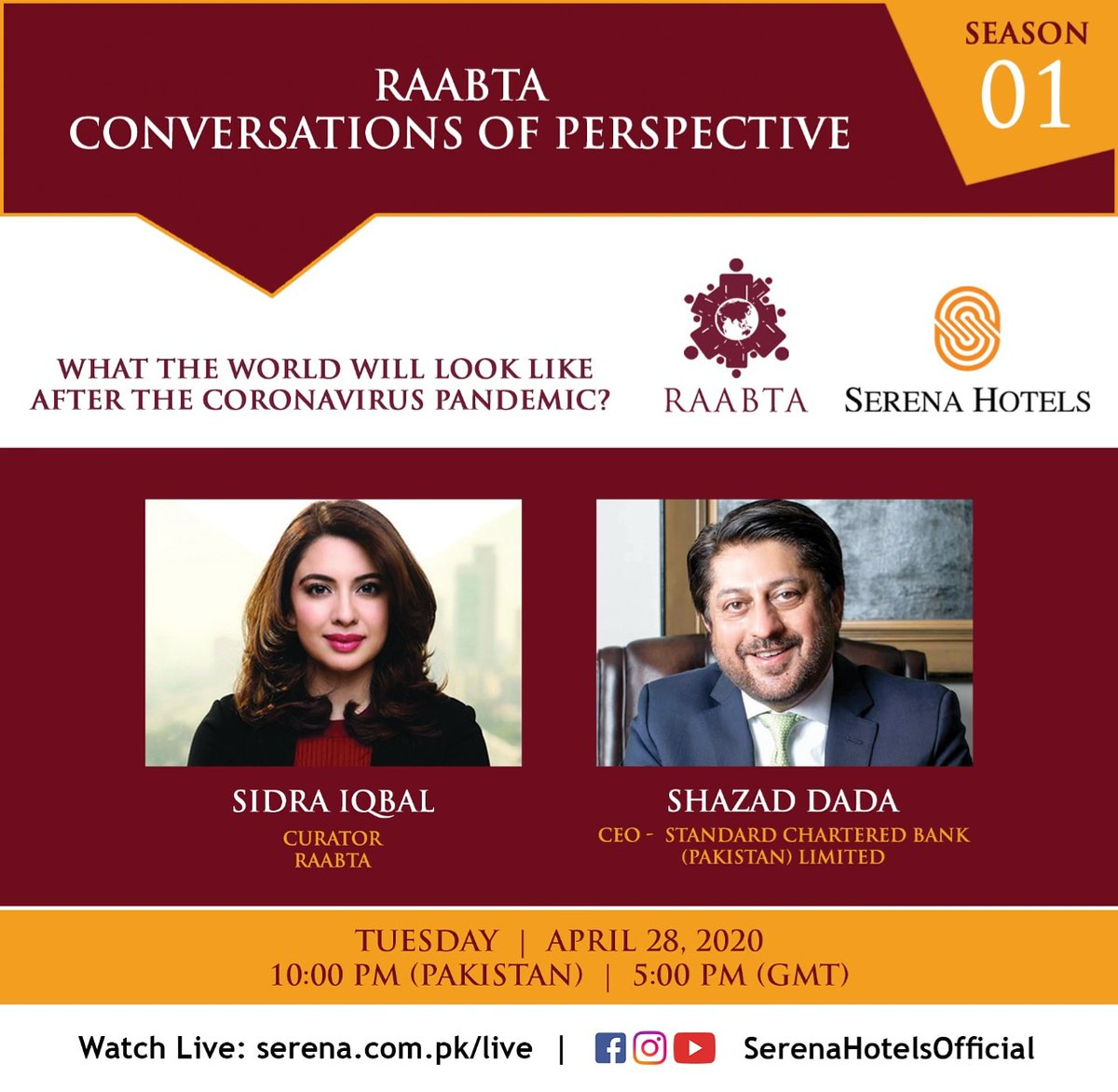 What the World will look like after the Coronavirus Pandemic? Live with Shazad Dada, CEO Standard Chartered Bank (Pakistan) Ltd  Watch Live tonight 28th April) at 10:00 pm PST   5:00 pm (GMT) on https://t.co/PkCGvgRUv4 or Facebook/YouTube/Instagram  @SerenaHotelsOfficial. https://t.co/KVo3h4kc5z