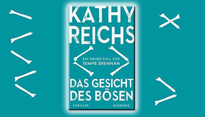 Kathy Reichs: Das Gesicht des Bösen