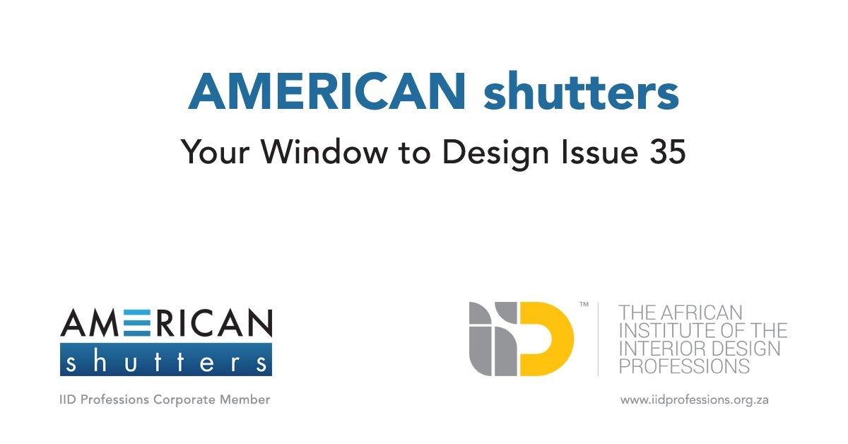 Iid Professions On Twitter American Shutters Your Window To Design Issue 35 View Online Https T Co Eeekthnkgo Iidcorporatemember Windowtodesign Https T Co F08ox16oez