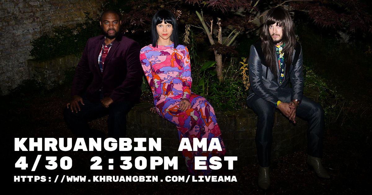 Join us for an exclusive Q&A 🙏🙏🏿🙏🏼 Thursday Apr 30 7:30pm UK / 2:30pm EST / 11:30am PT #Khru sign up here - khruangbin.com/liveama