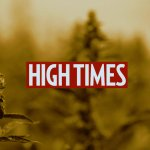 Image for the Tweet beginning: High Times Announces Acquisition of