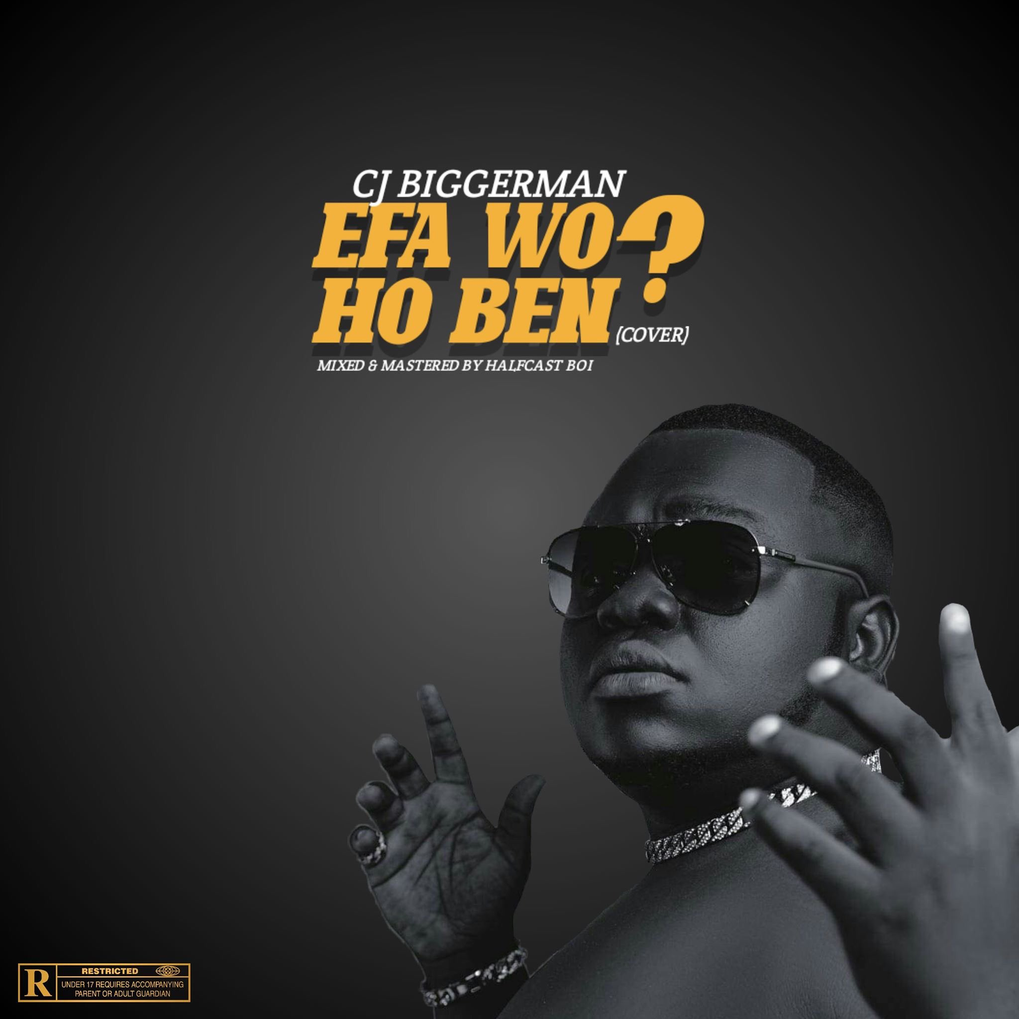 "CJ Biggerman Set To Drop A Remake Of E.L's ""Efa Wo Ho Ben"" Today"