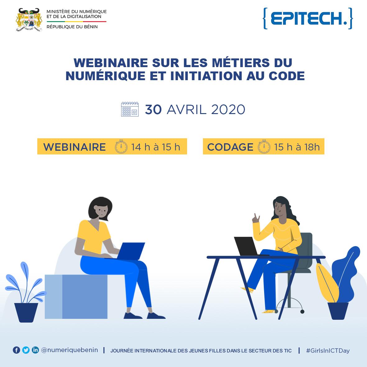 Merci pour votre engouement au #webinaire sur les métiers du numérique et l'initiation au code organisée par @numeriquebenin en partenariat avec @EpitechBenin dans le cadre de la Journée Internationale #girlsinict2020  Remplissez ce formulaire https://t.co/BC0vtzrqzF @gouvbenin https://t.co/3lQsgUlsPo