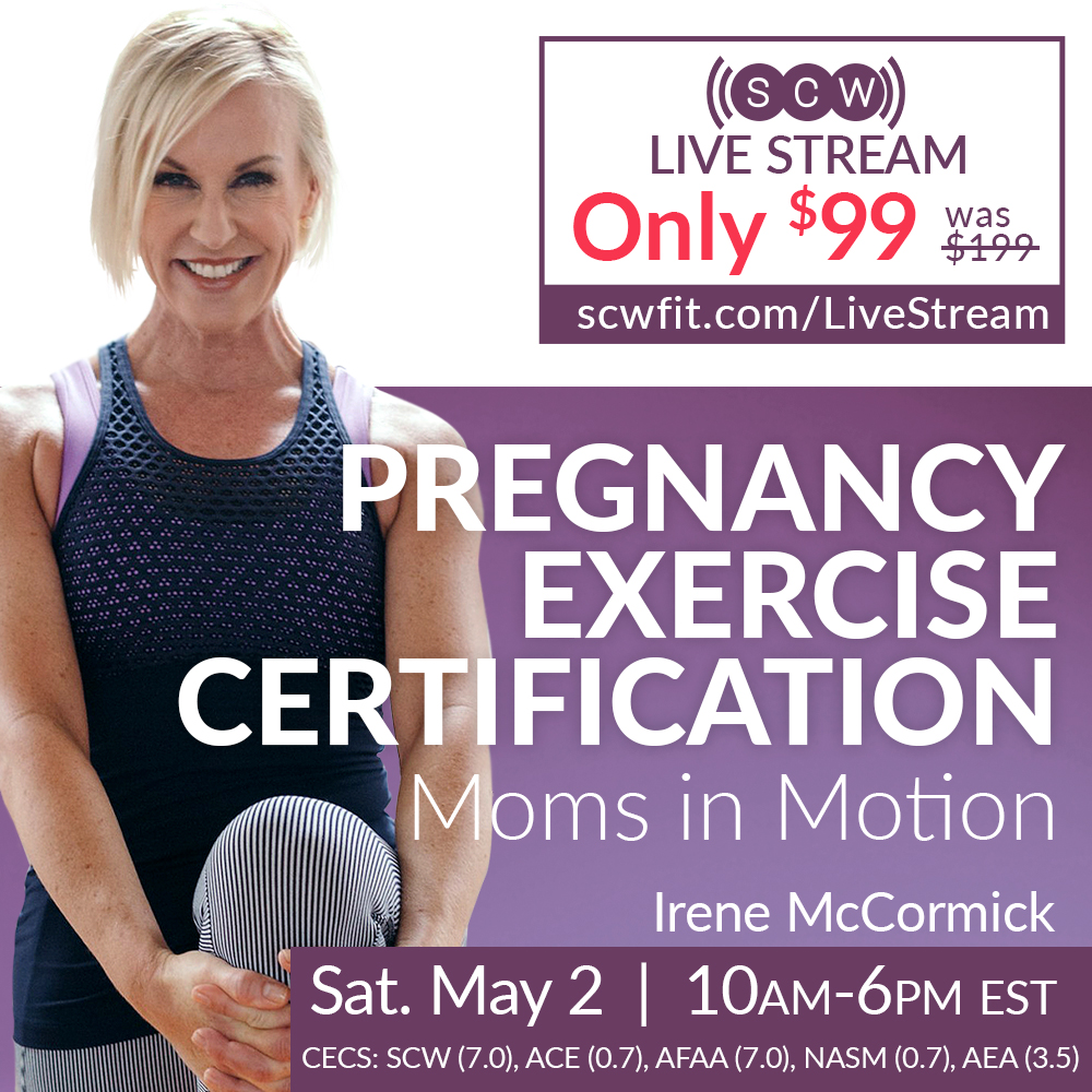Every #FitnessPro needs to know how to work safely and effectively with pregnant participants. Join Irene McCormick, Saturday, May 2 for the SCW Live Stream Certification, #PregnancyExercise.   CECs from SCW, ACE, AFAA, NASM & More  Just $99! http://www.scwfit.com/LiveStream pic.twitter.com/Dn7s63YIQ5