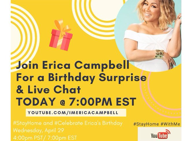 Happy Birthday Erica Campbell! Join Her Today for a Birthday Surprise & Live Chat