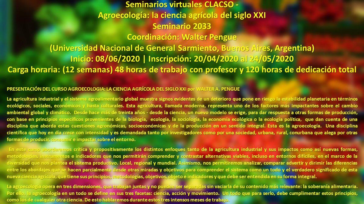 """Walter Pengue on Twitter: """"https://t.co/kGCDUZSaHF Seminarios virtuales  CLACSO - Agroecología: la ciencia agrícola del siglo XXI Coordinación:  Walter Pengue (Universidad Nacional de General Sarmiento, Buenos Aires,  Argentina) Inicio: 08/06/2020 ..."""