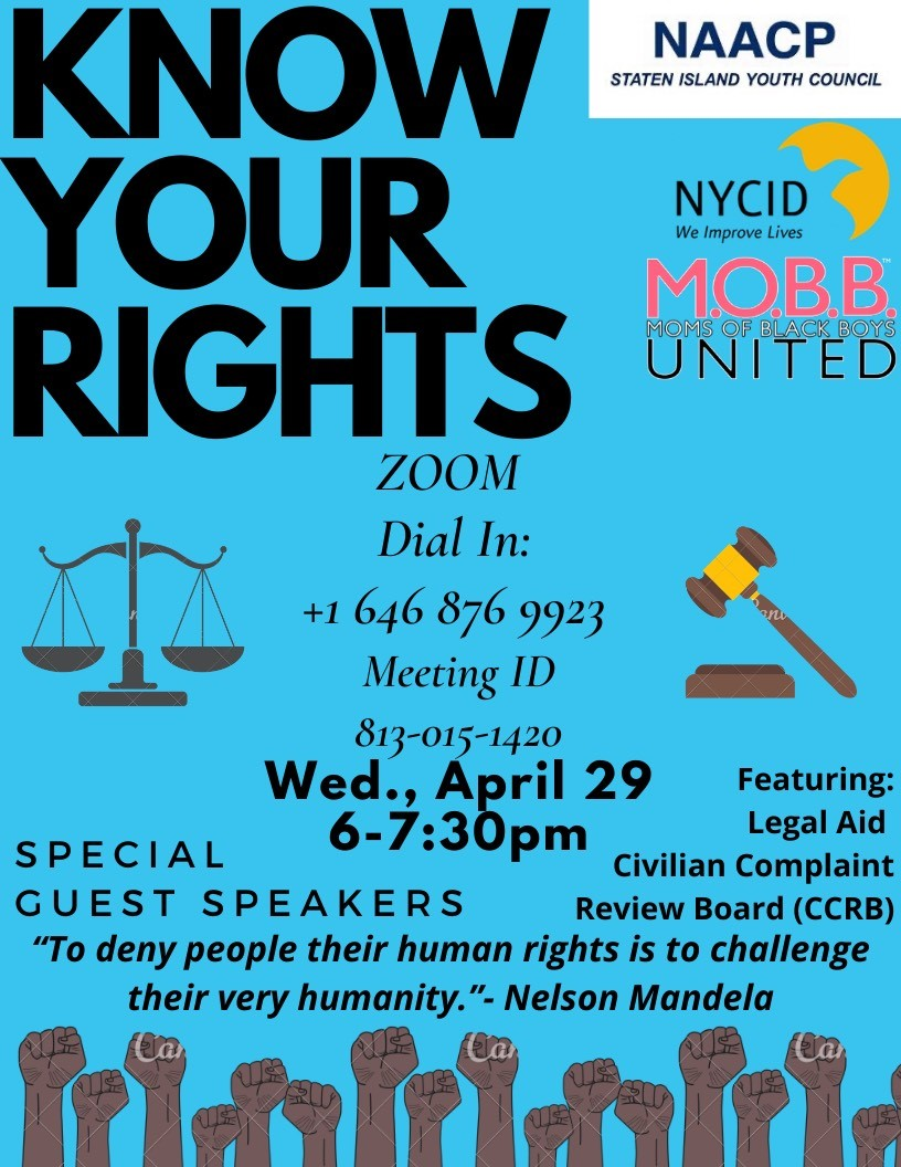 Know your rights✊ in an uncertain time.  Join Moms of Black Boys United and The NAACP Staten Island Youth Council on the Zoom call tonight at 6:00 PM for information on how to protect yourself from powerful guest speakers!  #WeImproveLives #KnowYourRights  @mobbunited https://t.co/tVfyvdJBf1