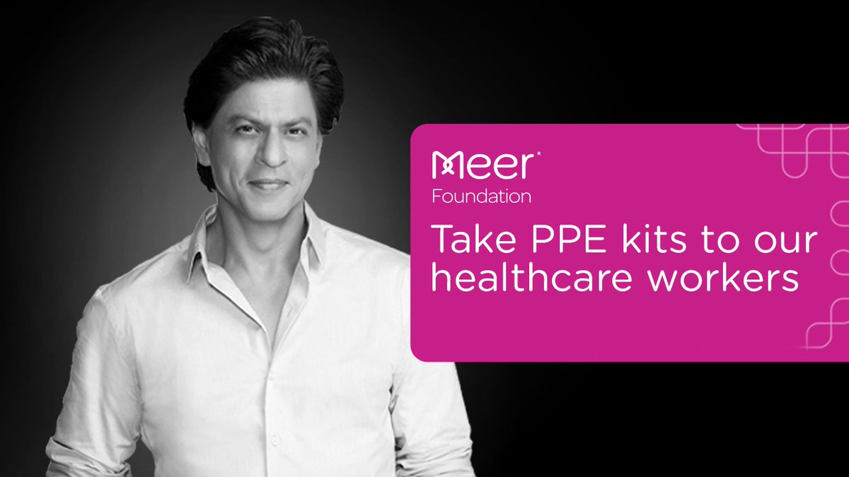 .@iamsrk & #MeerFoundation are working to protect healthcare soldiers fighting on the frontlines. Now you can be a part of our efforts! Donate on our crowdfunding link & help us take PPE kits & ventilators to them. Link:  #ToGETherStronger against #COVID19