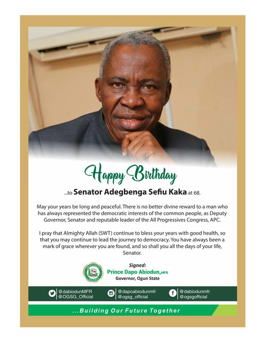 Happy Birthday to Senator Adegbenga Sefiu Kaka at 68.