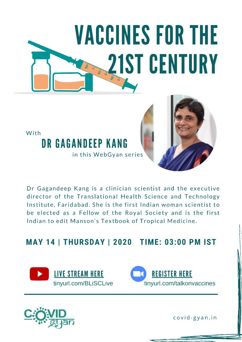 Were excited to announce Dr. Gagandeep Kang (@GKangInd) of @THSTIFaridabad will talk about Vaccines for the 21st Century at the next #WebGyan session! Dont miss it! 14 May 2020, Thursday | 3pm Register: zoom.us/webinar/regist… #CovidGyan #vaccines