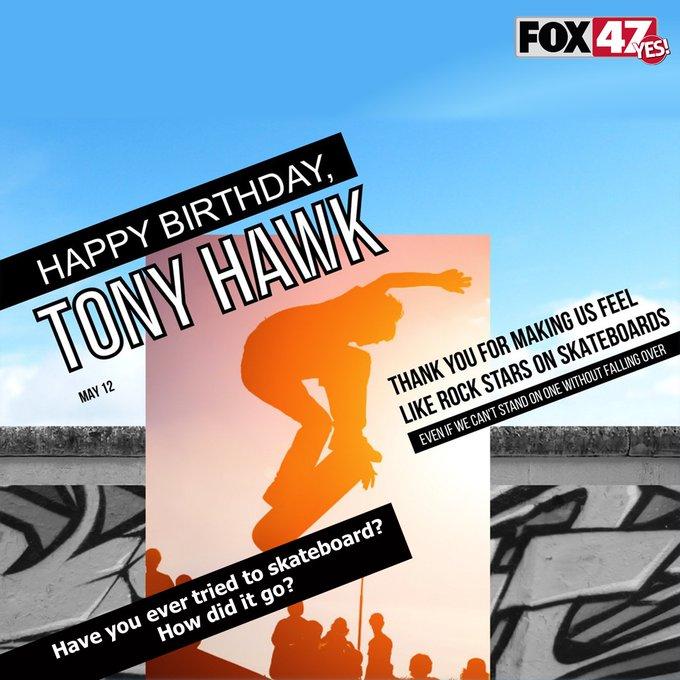 Today is Tony Hawk\s Birthday!  Happy Birthday Tony!  Have you ever tried to skateboard?  How did it go?