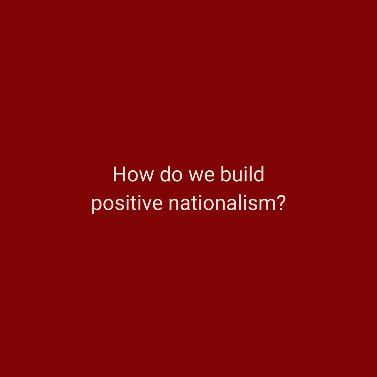 How do we build positive nationalism? #ThoughtSeries Part (2)  #GovernanceMatters #positive #nationalism #global #unity #deepthoughts https://t.co/zKiyuC8Ti9 https://t.co/pmBvic8Goq