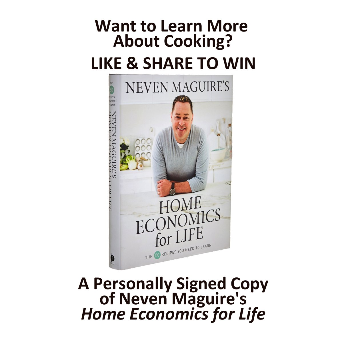"""Want to Learn More About Cooking during #Coronavirus #Covid_19 ? LIKE & SHARE to WIN a Personally Signed Copy of  Neven Maguire's """"Home Economics for Life"""".  Winner announced 1st June. https://t.co/JPraLc5YU1"""