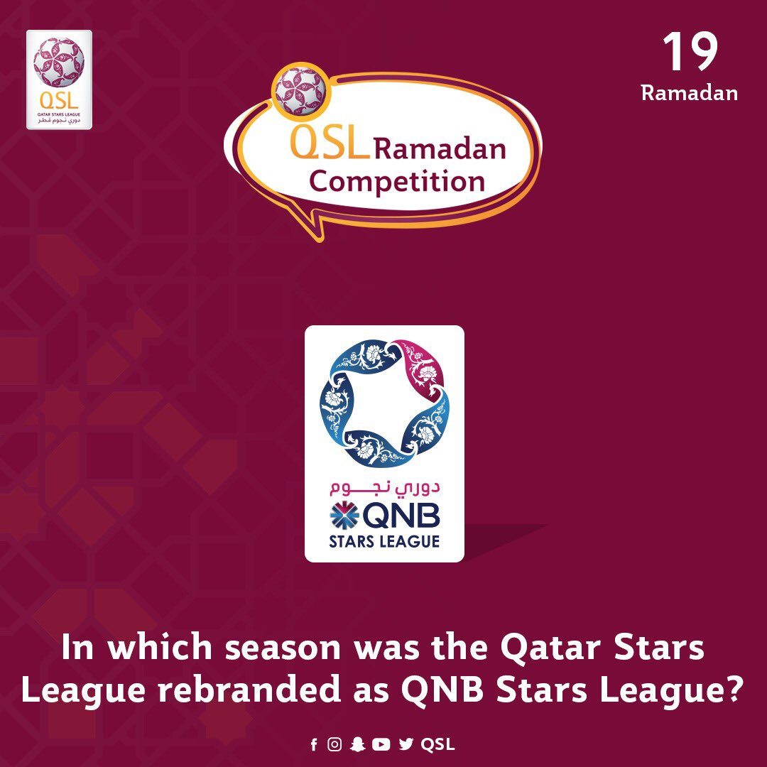#QSLRamadanCompetition  19 Ramadan | In which season was the Qatar Stars League rebranded as #QNBstarsLeague?  - Answers accepted till tomorrow 9:00 pm - Terms and conditions apply   http:// bit.ly/3eTxs72     <br>http://pic.twitter.com/5QdvALkzfX