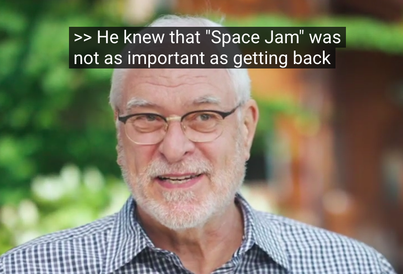 Incorrect Phil, nothing is more important than Space Jam.