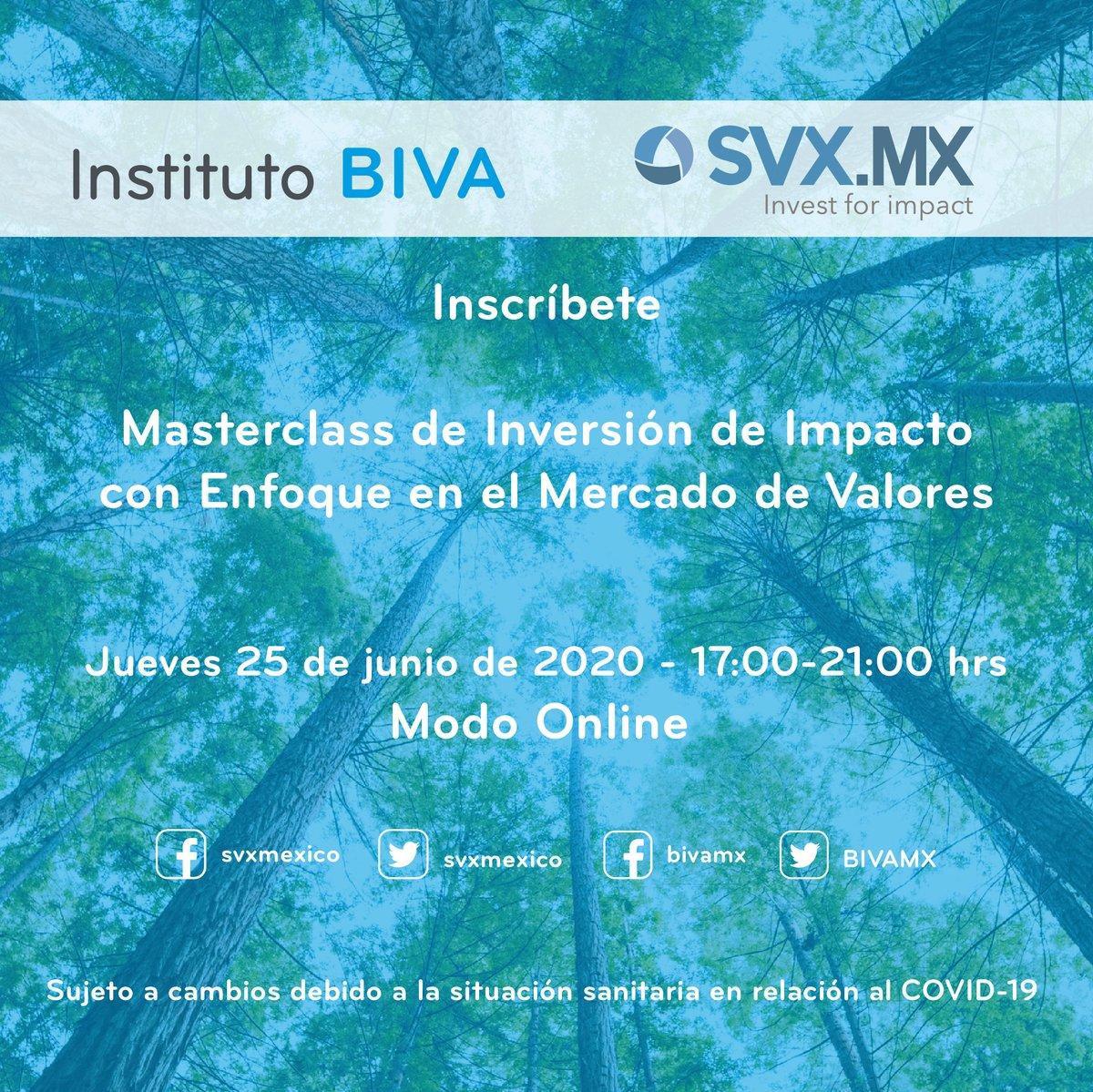 El próximo 25 de junio se llevará a cabo la «Masterclass de inversión de Impacto con enfoque en el Mercado de Valores», que realizan en conjunto @svxmexico y el #InstitutoBIVA. No te la pierdas y regístrate en: svxmx.boletify.com/es/MCInvImp