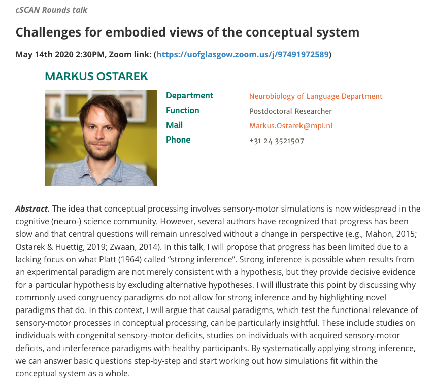 The next cSCAN talk will take place tomorrow (May 14th) at 2:30pm UK time via Zoom (https://t.co/wVnVSAnNMZ). SPEAKER: Markus Ostarek, Max Planck Institute. TITLE: Challenges for embodied views of the conceptual system. All welcome! https://t.co/2TdfFNX2TV