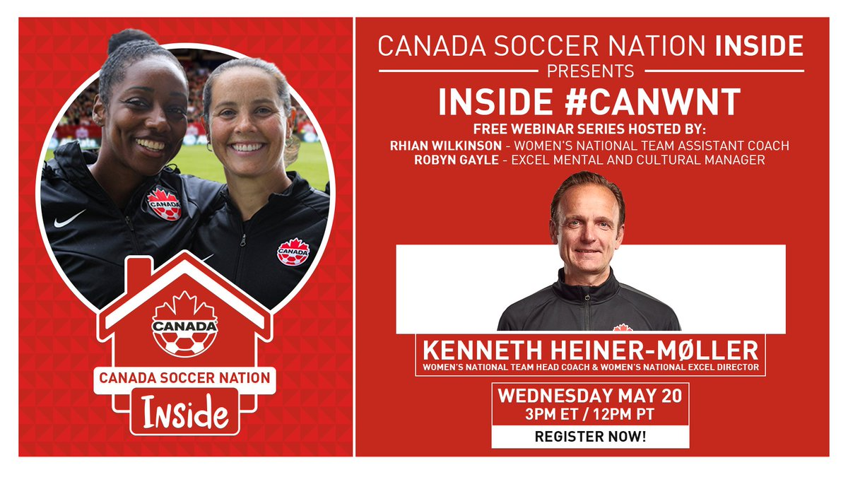 The Inside #CANWNT webinar series continues on Wednesday, May 20th featuring Head Coach Kenneth Heiner-Møller!    Gain insight into his coaching philosophies, career experiences, and vision for the #CANWNT program.   Register for free here: https://t.co/QtYVUTzyJL https://t.co/ikP0P2YqOt
