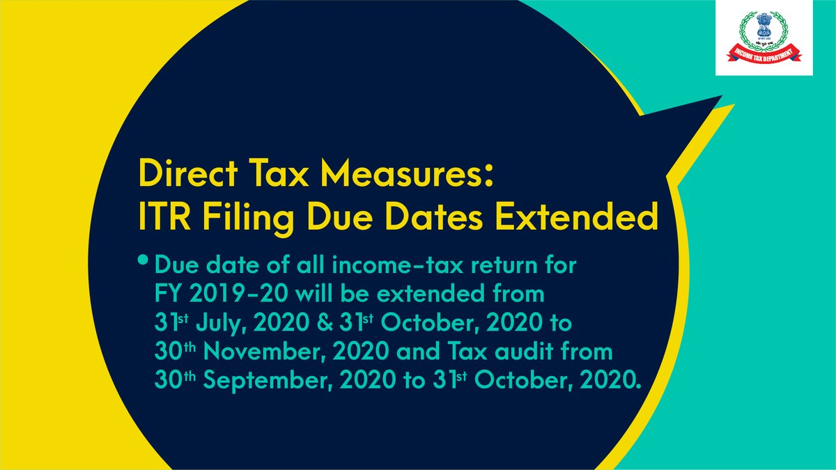 "Income Tax India on Twitter: ""Due date of all Income Tax Returns for FY 2019 -20 to be extended from 31st July, 2020 to 30th November, 2020. Date for  Tax Audit Reports also"